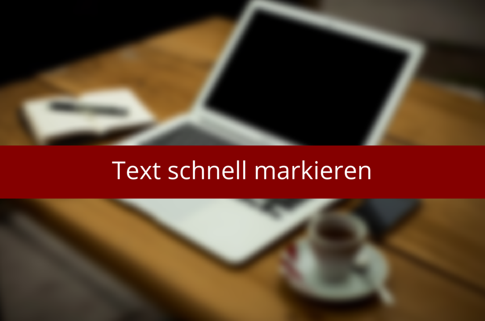 Text markieren in Word