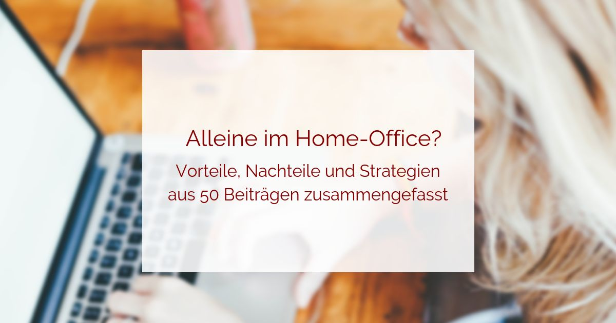 Alleinsein im Home-Office