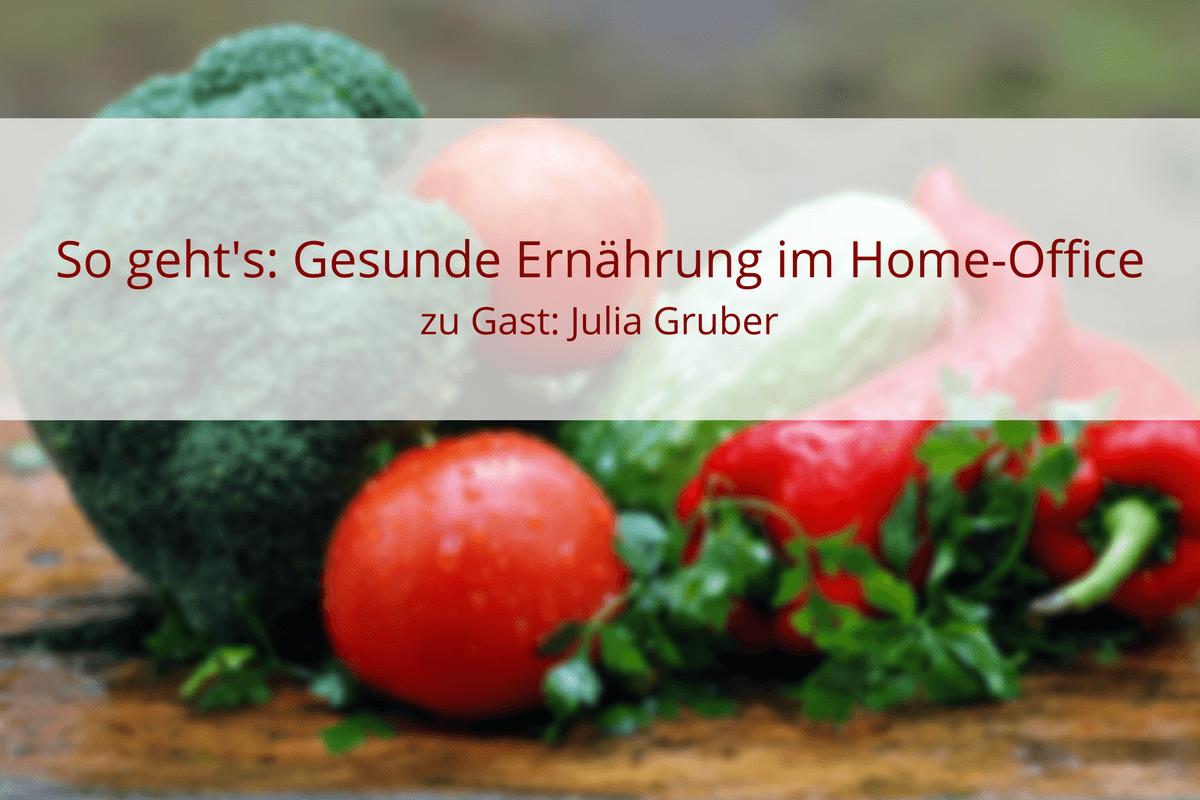 gesunde Ernährung im Homeoffice