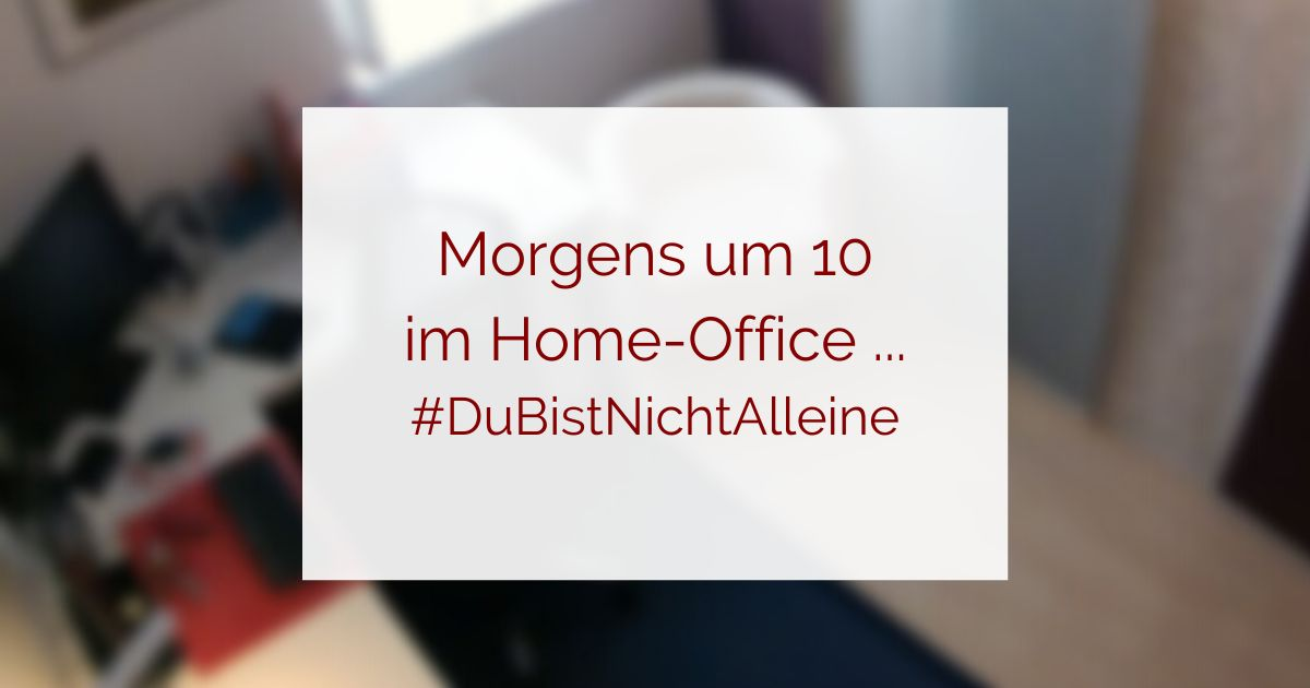 Home-Office in Coroan-Zeiten