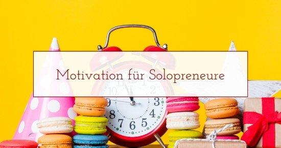 Motivation für Solopreneure im Homeoffice