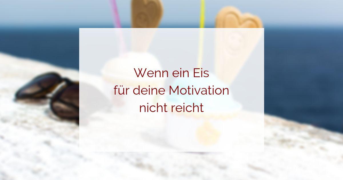 Motivation reicht nicht