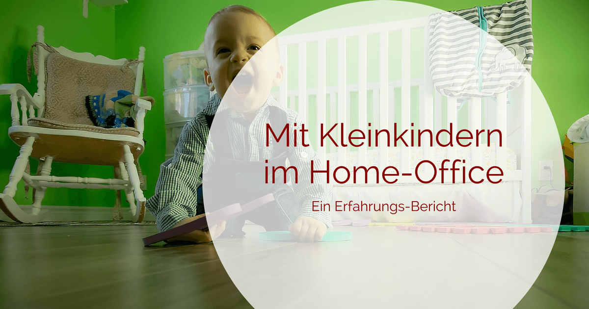 Als Mutter im Home-Office