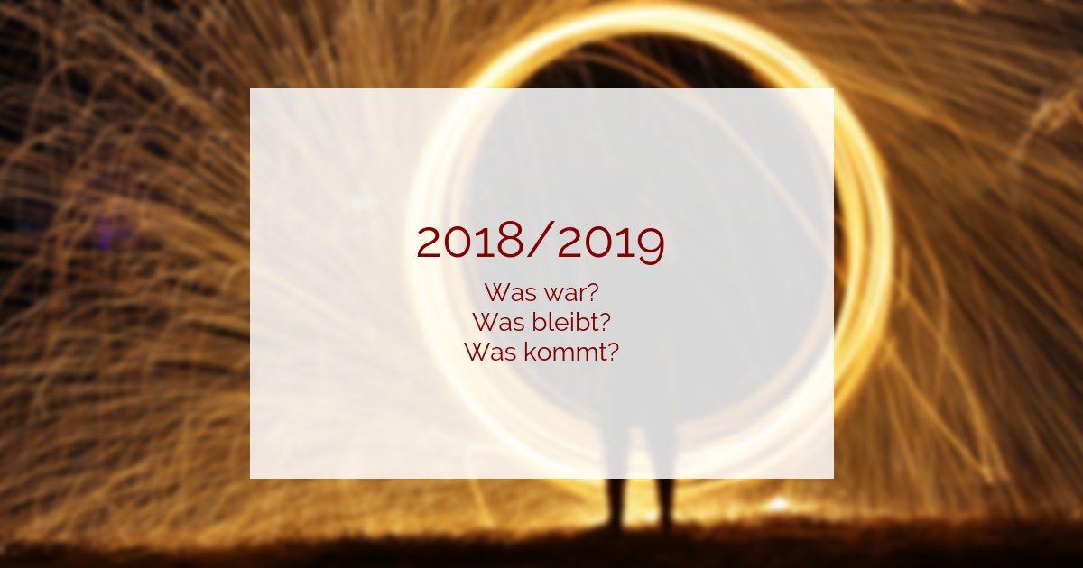 Rückblick 2018 - Vorschau 2019