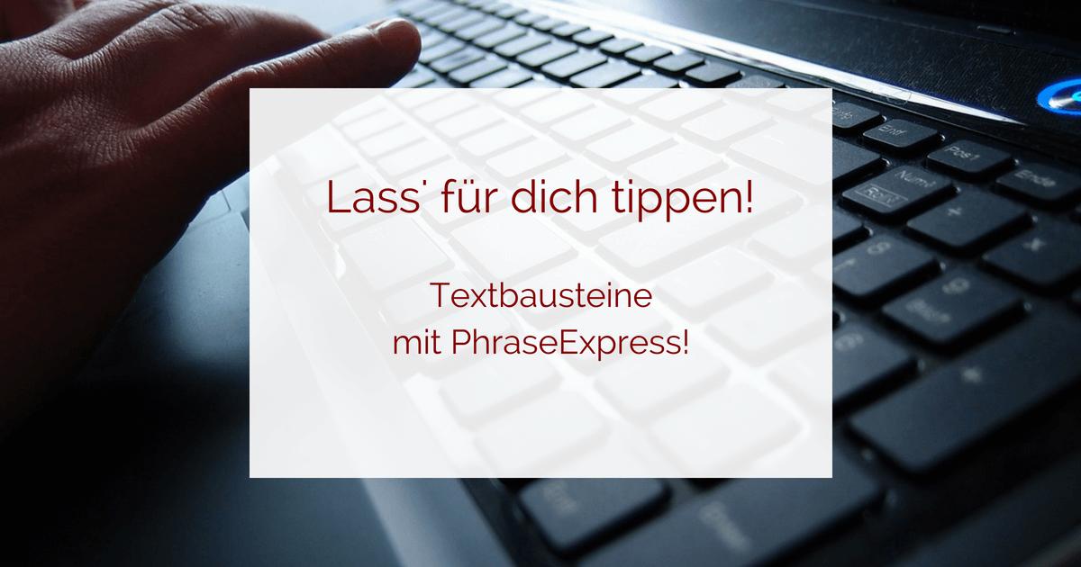 Textbausteine mit PhraseExpress