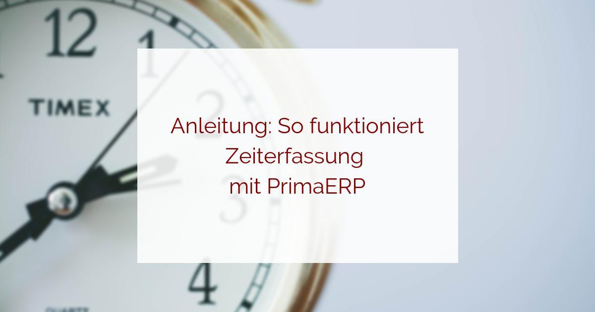 Timetracking mit PrimaERP