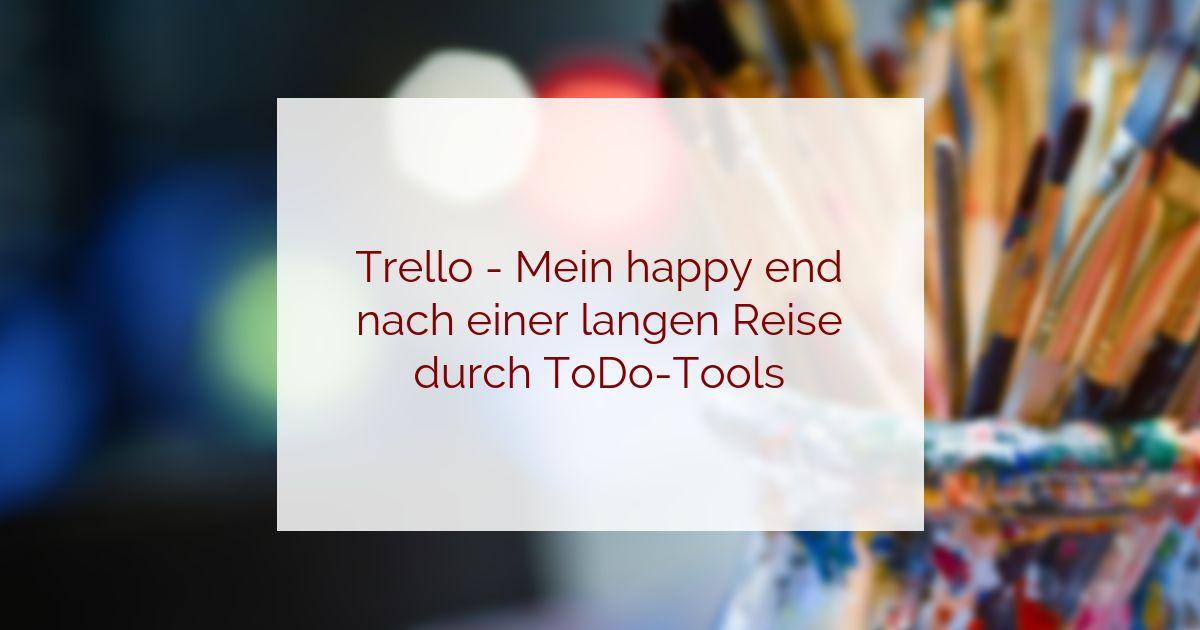 Trello ist für mich das beste ToDo-Listen-Tool