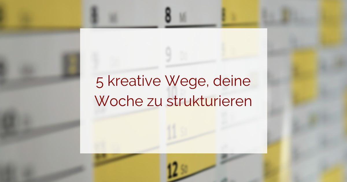 kreative Wochenplanung
